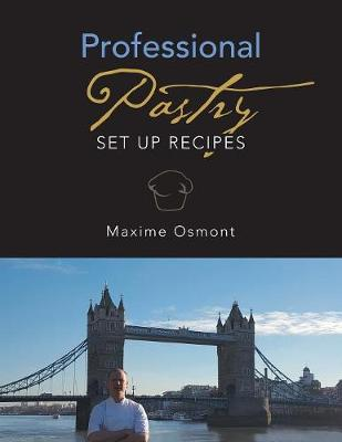 Professional Pastry: Set Up Recipes (Paperback)