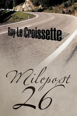 Milepost 26 (Paperback)