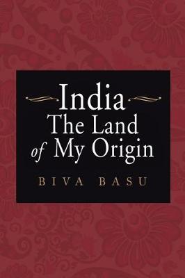 India: The Land of My Origin (Paperback)