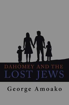 Dahomey and the Lost Jews: Tarma and Elemelech (Paperback)