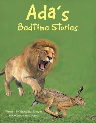 Ada's Bedtime Stories: Smallpox Stricken Hare and Other Stories (Paperback)