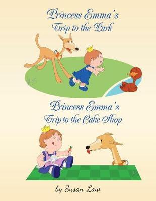 Princess Emma's Trip to the Park: Princess Emma's Trip to the Cake Shop (Paperback)