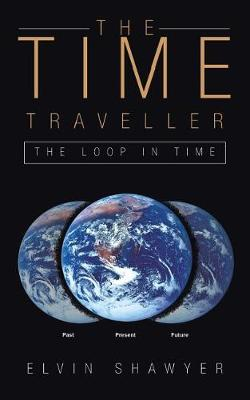 The Time Traveller: The Loop in Time (Paperback)