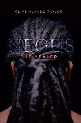 Negus the Healer (Paperback)