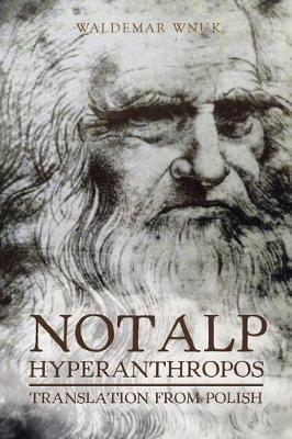 Notalp Hyperanthropos: Translation from Polish (Paperback)