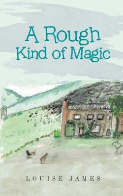 A Rough Kind of Magic (Paperback)