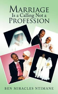 Marriage Is a Calling Not a Profession (Paperback)