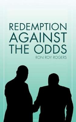 Redemption Against the Odds (Paperback)