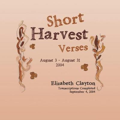 Short Harvest: Verses (Paperback)