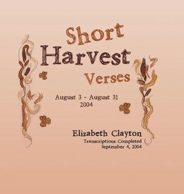 Short Harvest: Verses (Hardback)