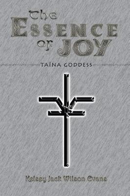 The Essence of Joy: Ta�na Goddess (Paperback)