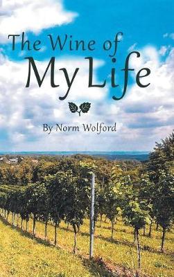 The Wine of My Life (Hardback)
