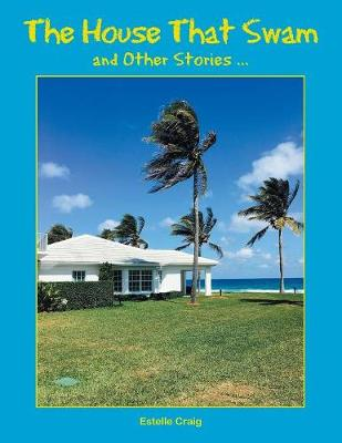 The House That Swam and Other Stories ... (Paperback)