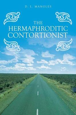 The Hermaphroditic Contortionist (Paperback)