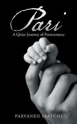 Pari: A Quiet Journey of Perseverance (Paperback)