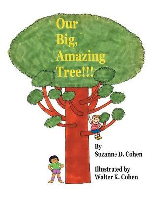 Our Big, Amazing Tree!!! (Paperback)