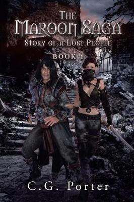 The Maroon Saga: Story of a Lost People (Paperback)