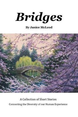 Bridges: A Collection of Short Stories (Paperback)