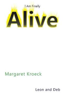 I Am Finally Alive (Paperback)