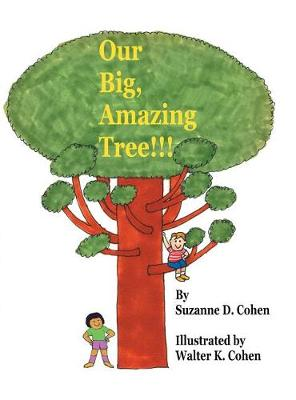 Our Big, Amazing Tree!!! (Hardback)