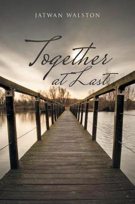 Together at Last (Paperback)