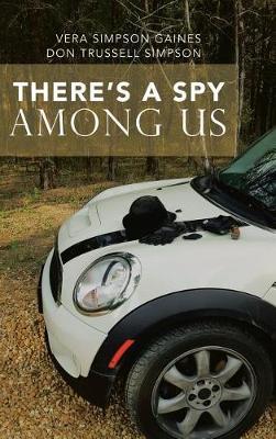 There's a Spy Among Us (Hardback)