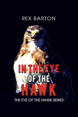 In the Eye of the Hawk (Paperback)