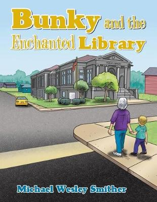 Bunky and the Enchanted Library (Paperback)