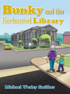 Bunky and the Enchanted Library (Hardback)