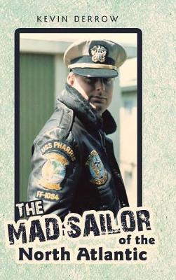 The Mad Sailor of the North Atlantic (Hardback)