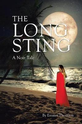 The Long Sting: A Noir Tale (Paperback)