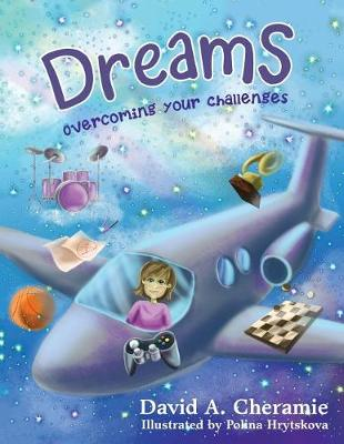 Dreams: Overcoming Your Challenges (Paperback)