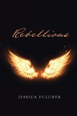 Rebellious (Paperback)