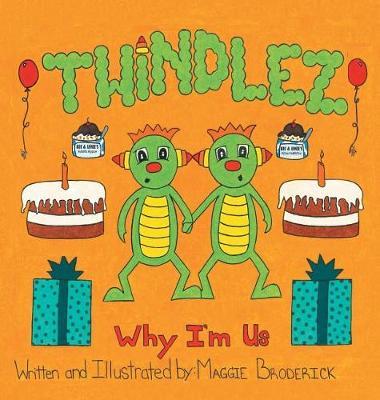 Twindlez: Why I'm Us (Hardback)