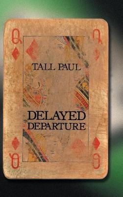 Delayed Departure (Hardback)