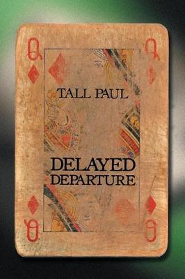 Delayed Departure (Paperback)