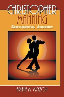 Christopher Manning: Sentimental Journey (Paperback)