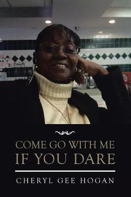 Come Go with Me If You Dare (Paperback)