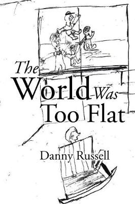The World Was Too Flat (Paperback)