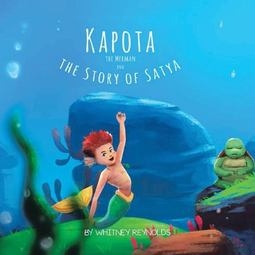 Kapota the Merman and the Story of Satya (Paperback)