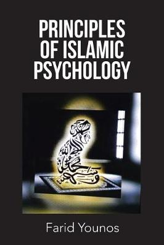 Principles of Islamic Psychology (Paperback)