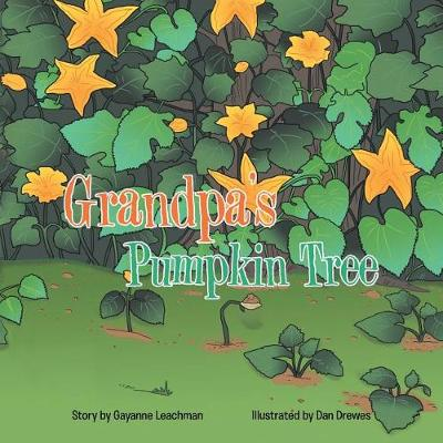 Grandpa's Pumpkin Tree (Paperback)