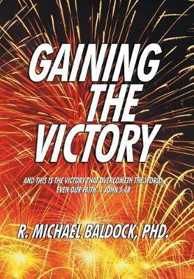 Gaining the Victory (Hardback)
