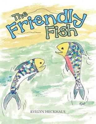 The Friendly Fish (Paperback)