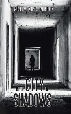 In the City of Shadows (Hardback)