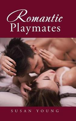 Romantic Playmates (Hardback)