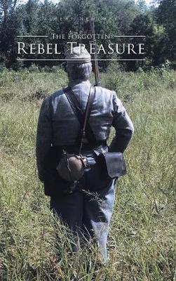 The Forgotten Rebel Treasure (Hardback)