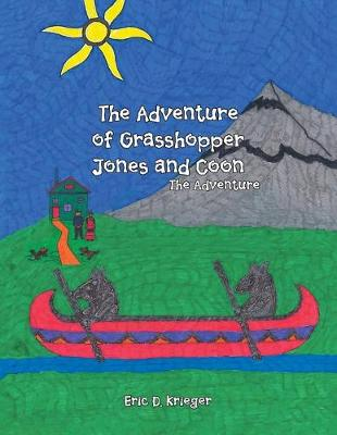 The Adventure of Grasshopper Jones and Coon (Paperback)