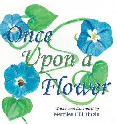 Once Upon a Flower (Hardback)