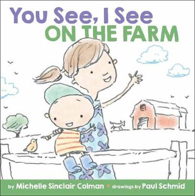 You See, I See: On the Farm - You See, I See (Board book)